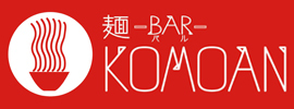 麺Bar KOMOAN 様